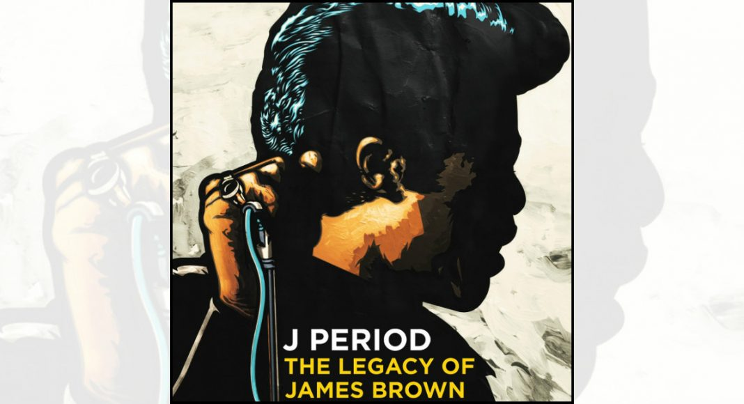 the legacy of james brown, j period