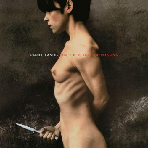 for the beauty of wynona, daniel lanois album cover
