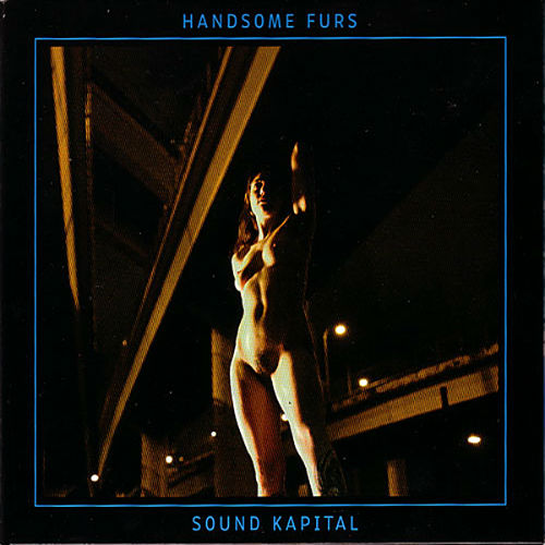 handsome furs, sound kapital album cover